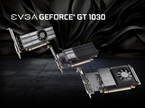 EVGA unveils three GT 1030 graphics cards